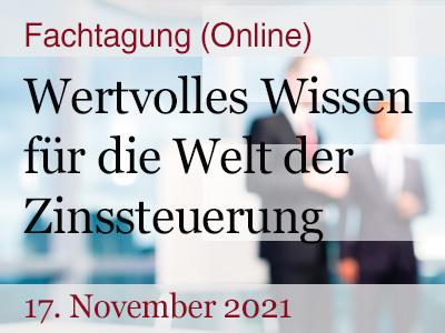 """Fachtagung (Online): """"Wertvolles Wissen für die Welt der Zinssteuerung"""""""